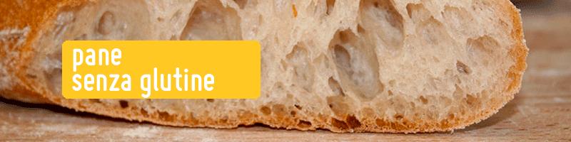 pane senza glutine per celiaci e intolleranza al glutine milano